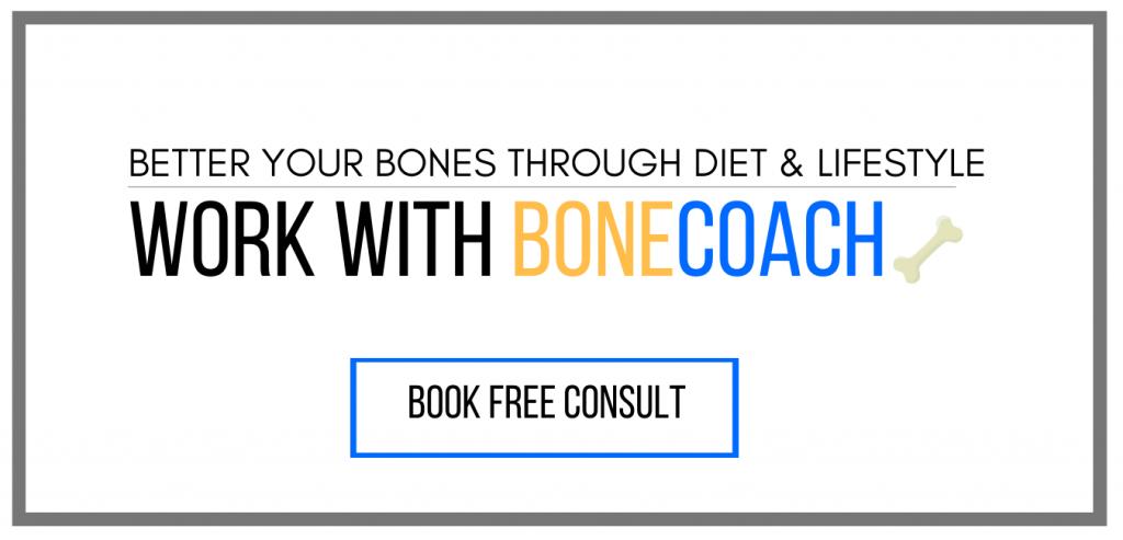 Work With Bone Coach | Better Bones Through Diet & Lifestyle