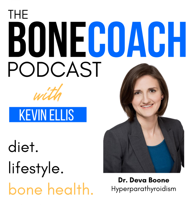The Bone Coach Podcast | Osteoporosis & Bone Health | Deva Boone Hyperparathyroidism Bone Loss